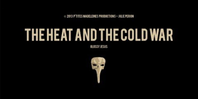 The Heat and the Cold War