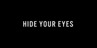 Hide Your Eyes
