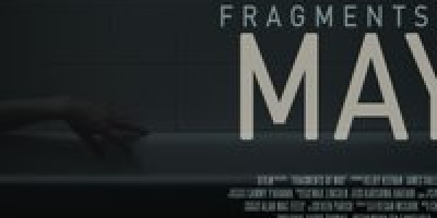 FRAGMENTS OF MAY