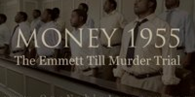 MONEY 1955: The Emmett Till Murder Trial