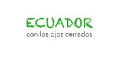 Ecuador, con los ojos cerrados