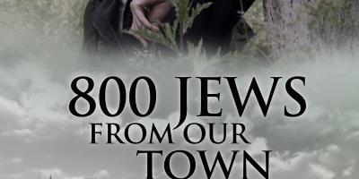 800 Żydów z naszego miasteczka