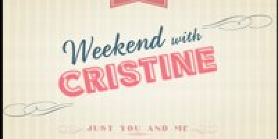 Weekend With Cristine